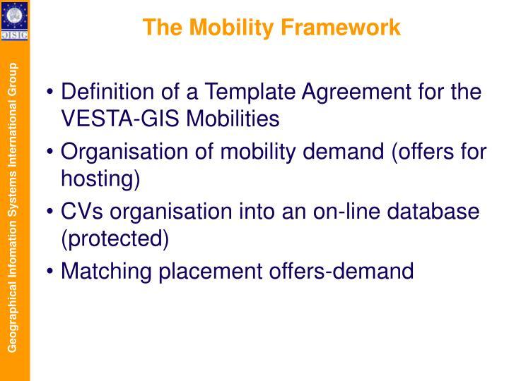 The Mobility Framework