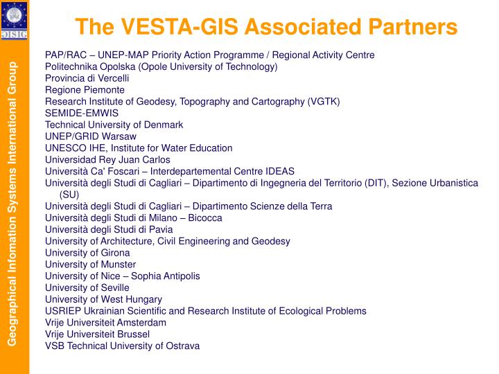 The VESTA-GIS Associated Partners