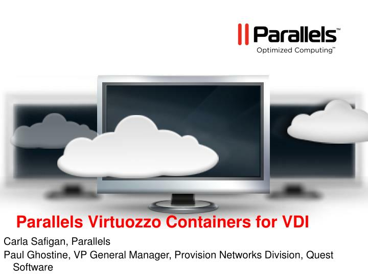 Parallels virtuozzo containers for vdi