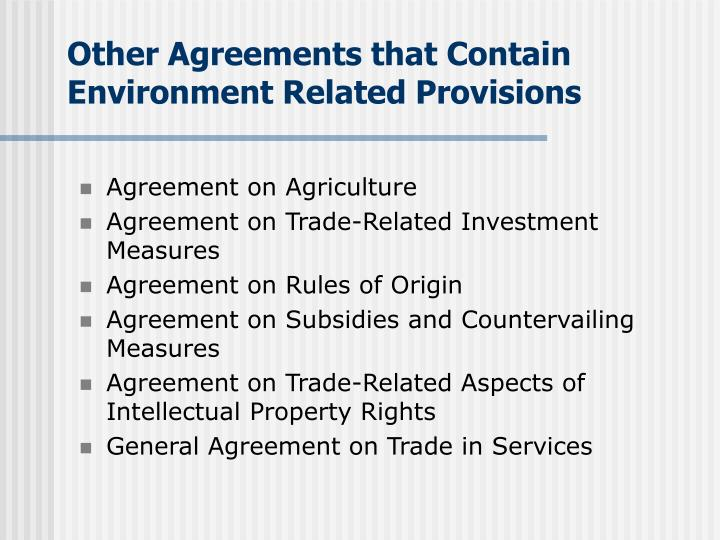 Other Agreements that Contain Environment Related Provisions
