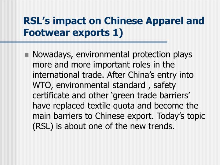 RSL's impact on Chinese Apparel and Footwear exports 1)
