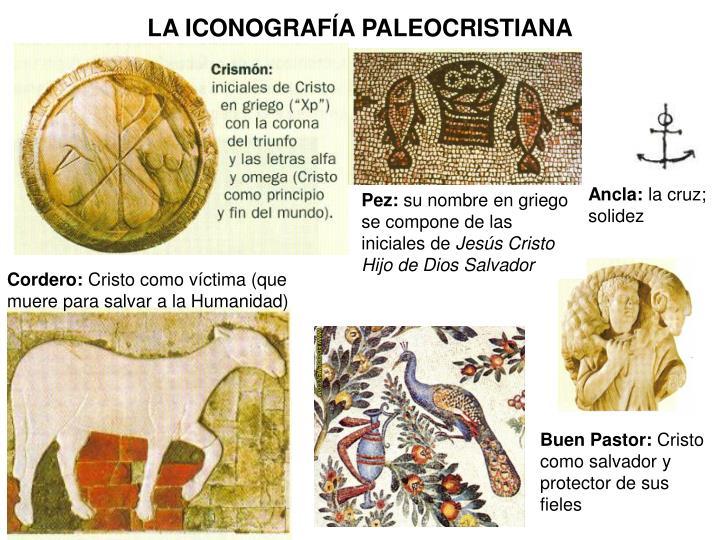 LA ICONOGRAFÍA PALEOCRISTIANA