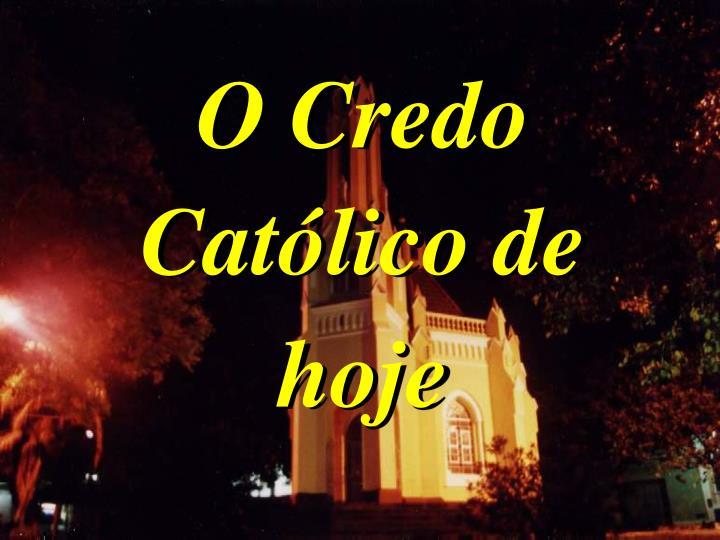 O Credo Catlico de