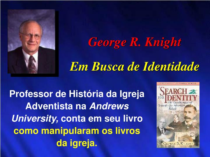 George R. Knight