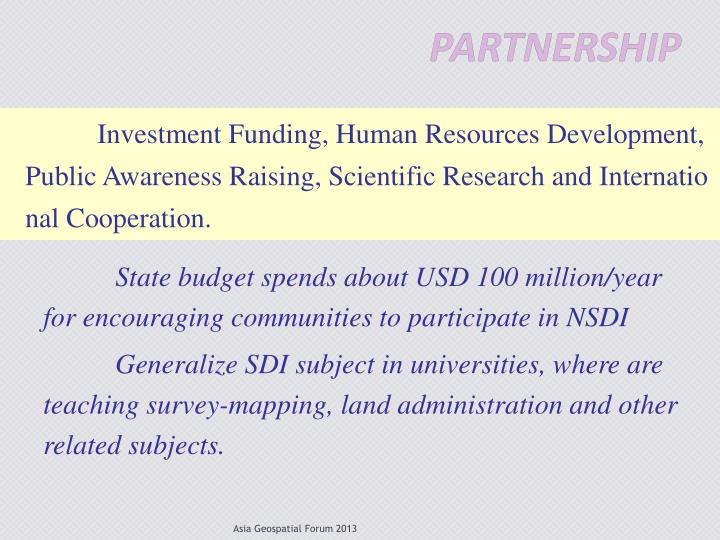 Investment Funding, Human Resources Development, Public Awareness Raising, Scientific Research and International Cooperation.