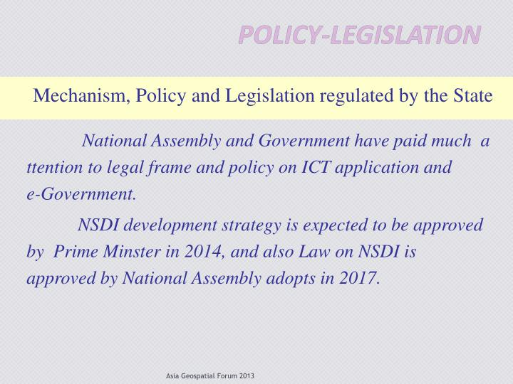 Mechanism, Policy and Legislation regulated by the State