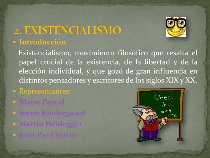 2. EXISTENCIALISMO