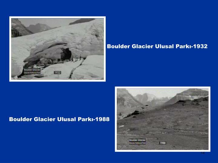 Boulder Glacier Ulusal Parkı-1932