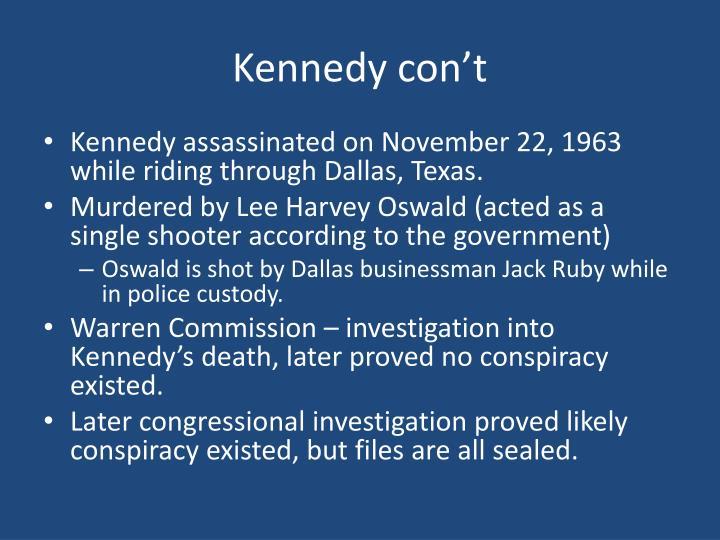 Kennedy con't