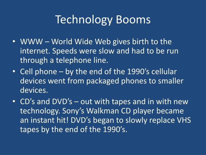 Technology Booms