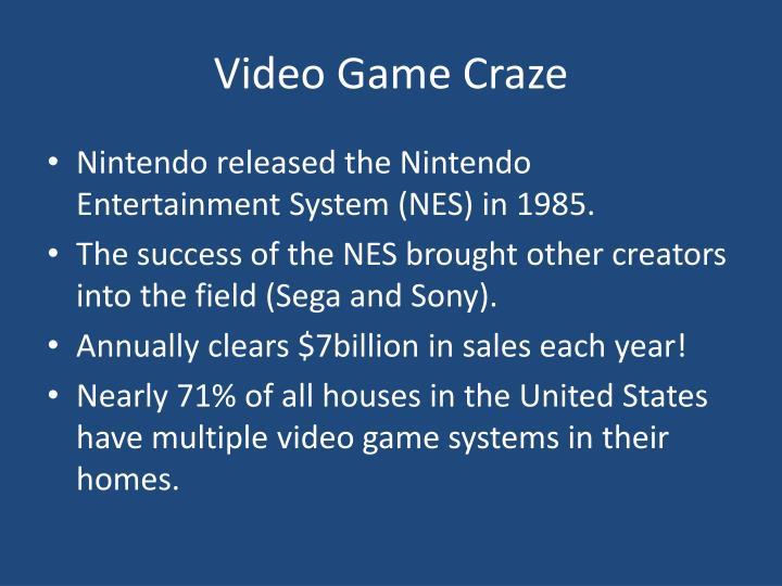 Video Game Craze