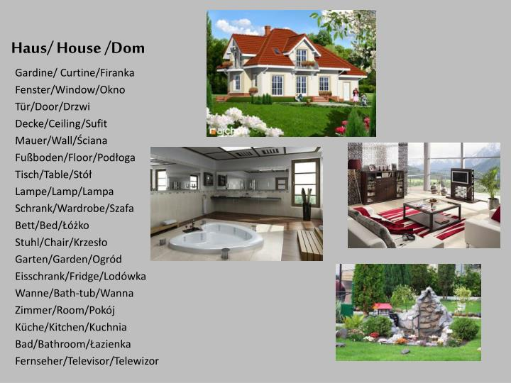 Haus/ House /Dom