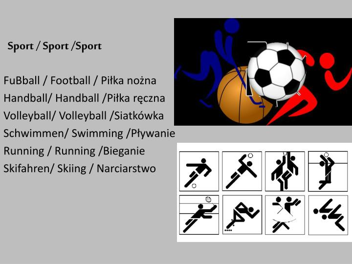 Sport / Sport /Sport