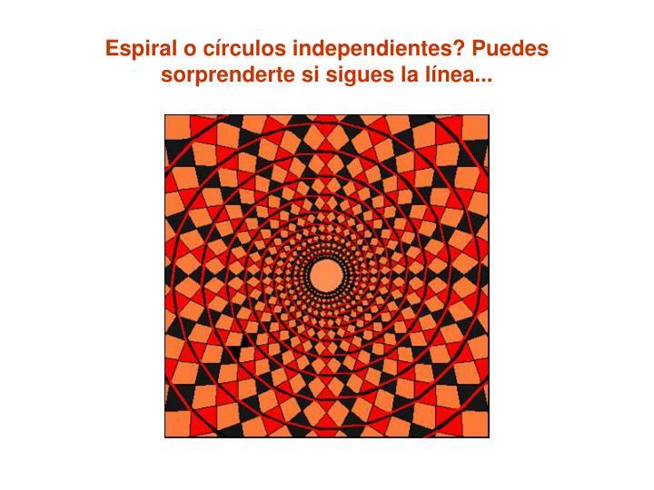 Espiral o círculos independientes? Puedes sorprenderte si sigues la línea...