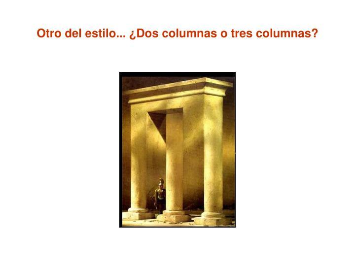 Otro del estilo... ¿Dos columnas o tres columnas?