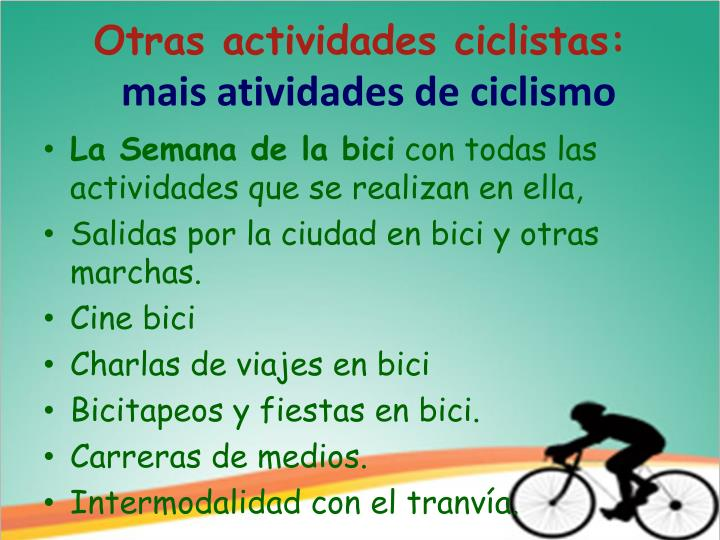 Otras actividades ciclistas:
