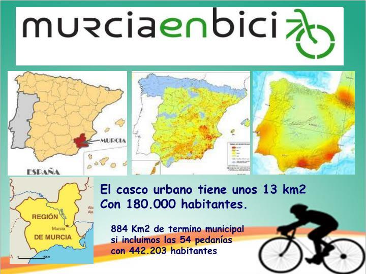 El casco urbano tiene unos 13 km2