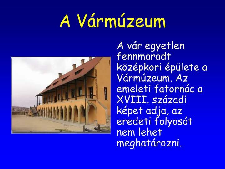 A Vármúzeum