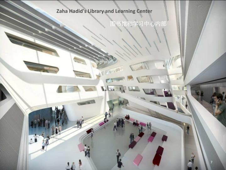 Zaha Hadid's Library and Learning Center