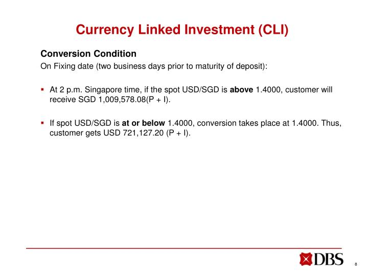 Currency Linked Investment (CLI)