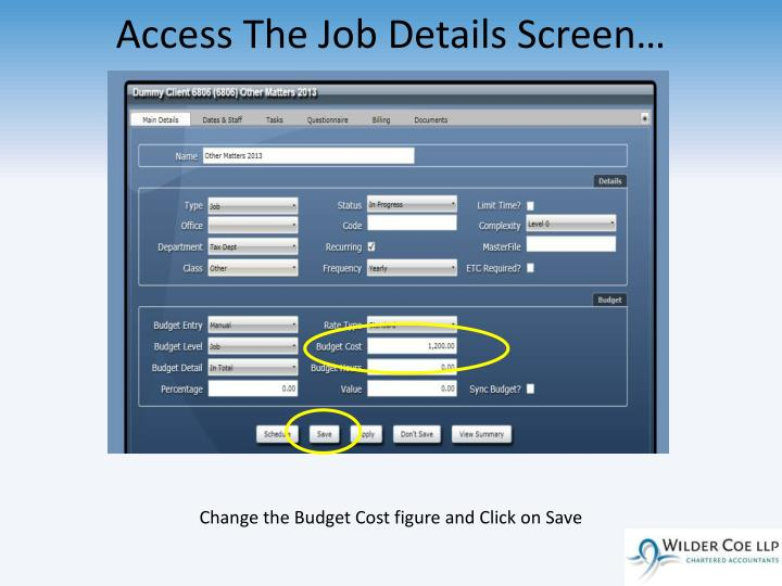 Access The Job Details Screen…