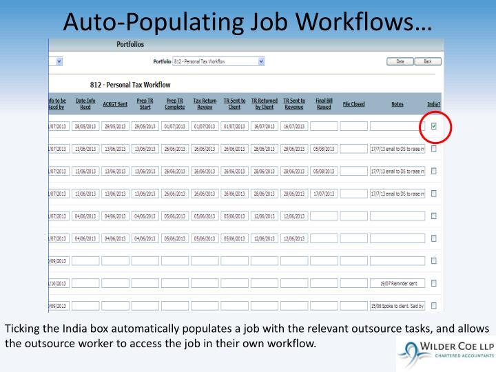 Auto-Populating Job Workflows…