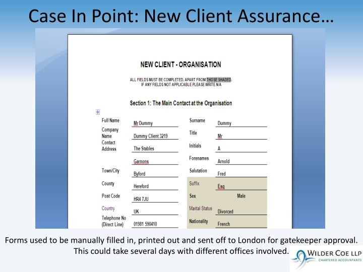 Case In Point: New Client Assurance…