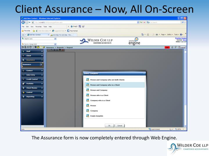 Client Assurance – Now, All On-Screen