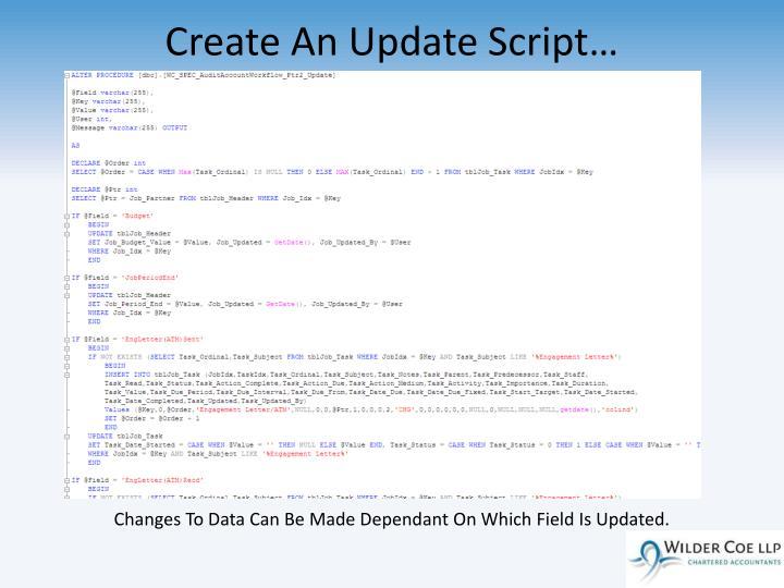 Create An Update Script…
