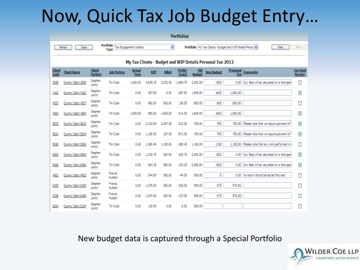 Now, Quick Tax Job Budget Entry…
