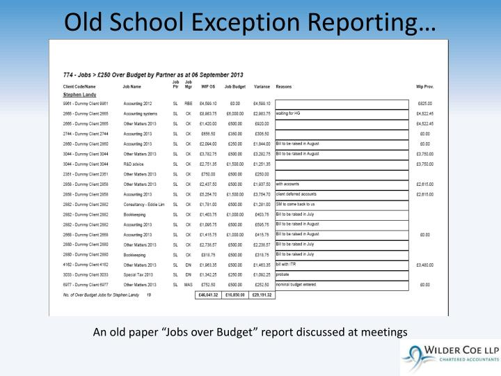 Old School Exception Reporting…