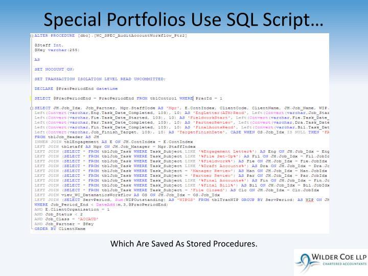 Special Portfolios Use SQL Script…
