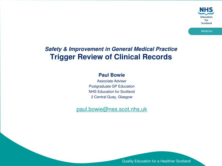Safety improvement in general medical practice trigger review of clinical records
