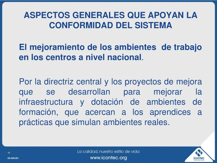 ASPECTOS GENERALES QUE APOYAN LA CONFORMIDAD DEL SISTEMA