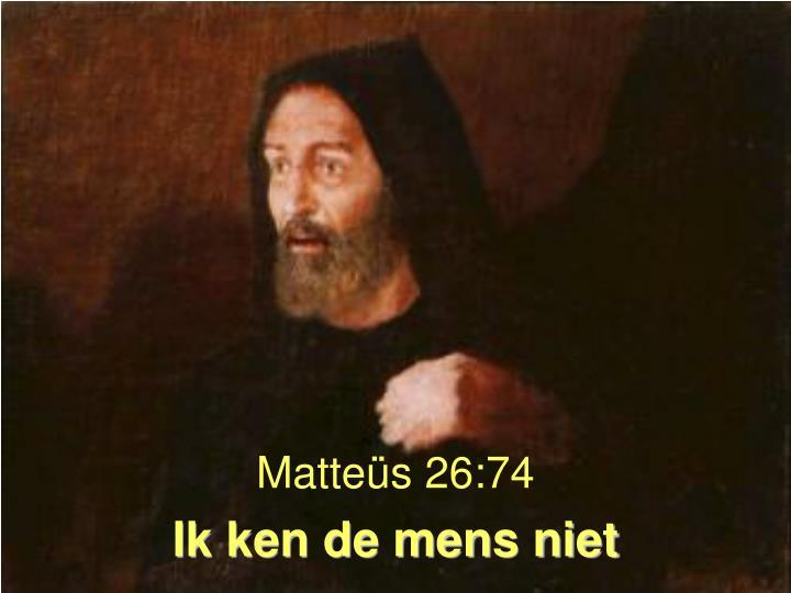 Matteüs 26:74