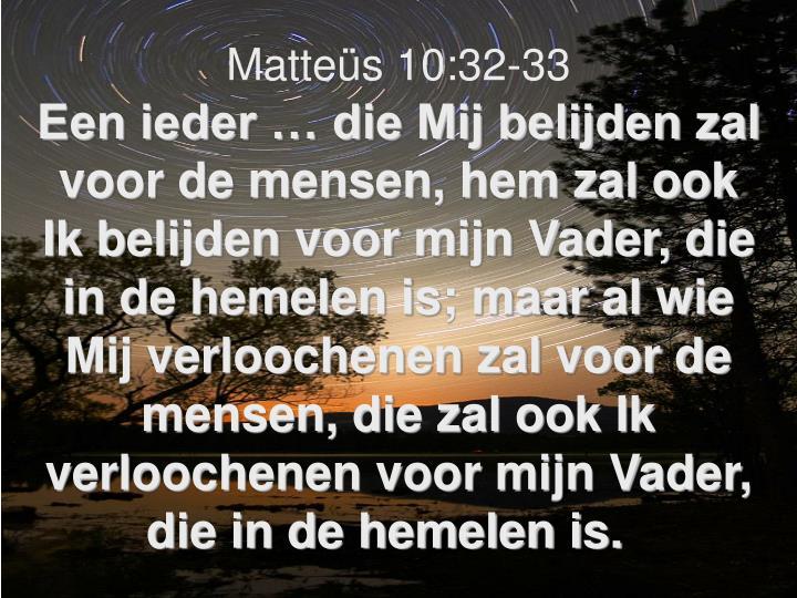 Matteüs 10:32-33