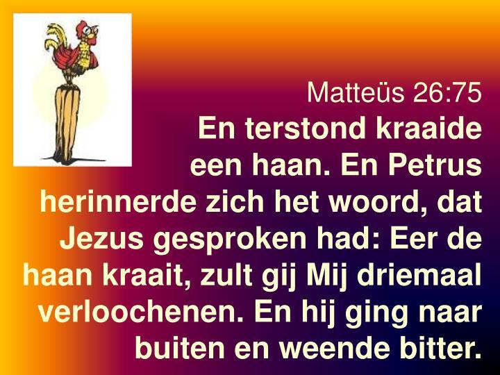 Matteüs 26:75
