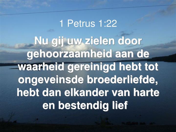 1 Petrus 1:22