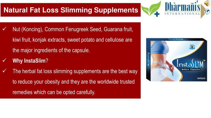 Natural Fat Loss Slimming Supplements