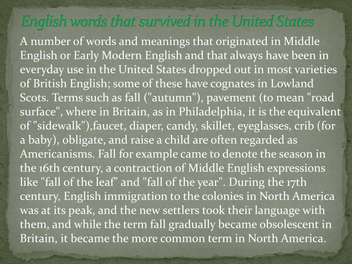 English words that survived in the United States