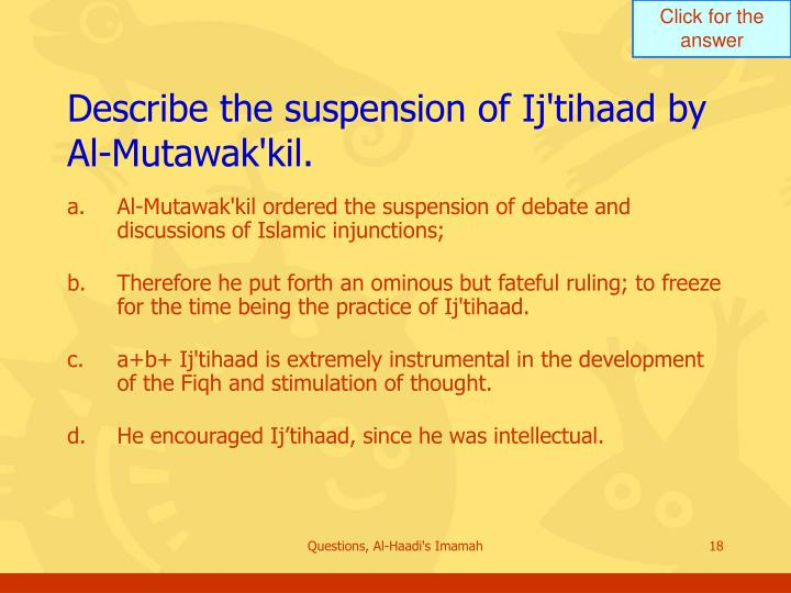 Describe the suspension of Ij'tihaad by Al-Mutawak'kil.