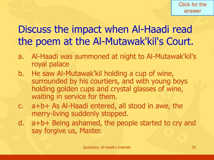 Discuss the impact when Al-Haadi read the poem at the Al-Mutawak'kil's Court.