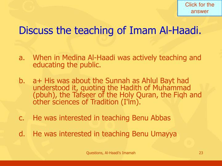 Discuss the teaching of Imam Al-Haadi.