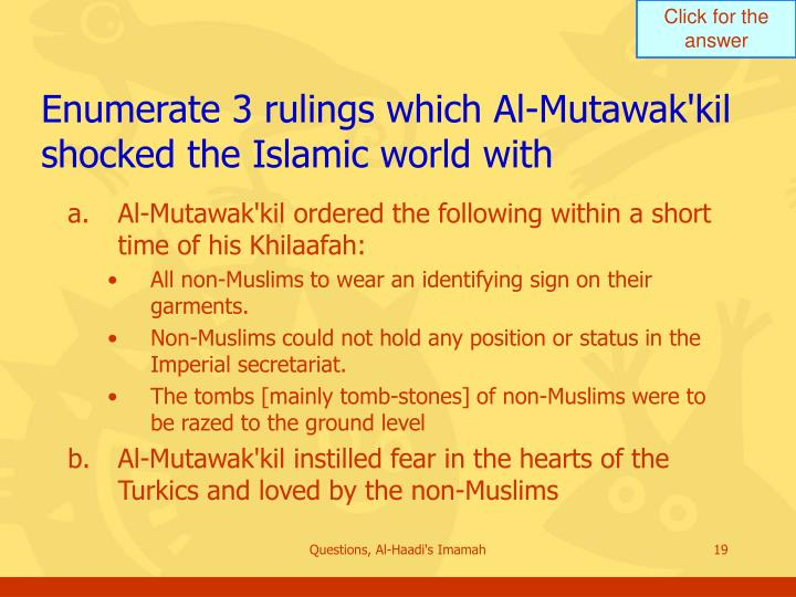 Enumerate 3 rulings which Al-Mutawak'kil shocked the Islamic world with