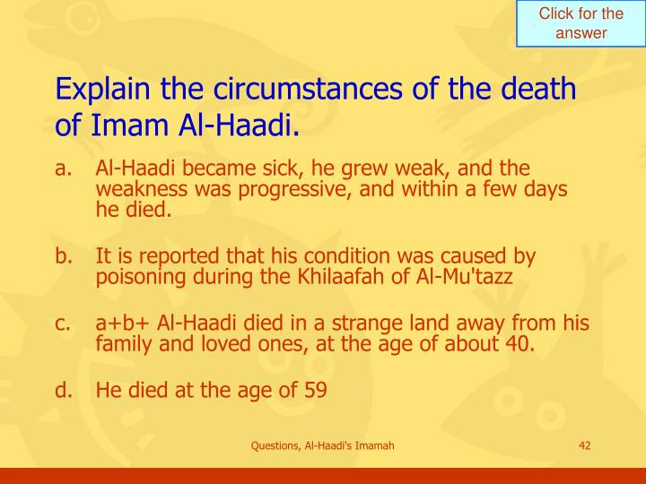 Explain the circumstances of the death of Imam Al-Haadi.