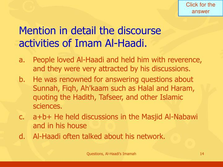 Mention in detail the discourse activities of Imam Al-Haadi.