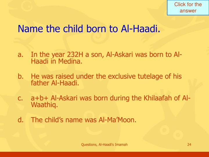 Name the child born to Al-Haadi.