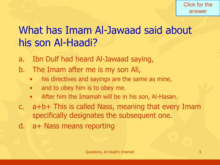 What has Imam Al-Jawaad said about his son Al-Haadi?