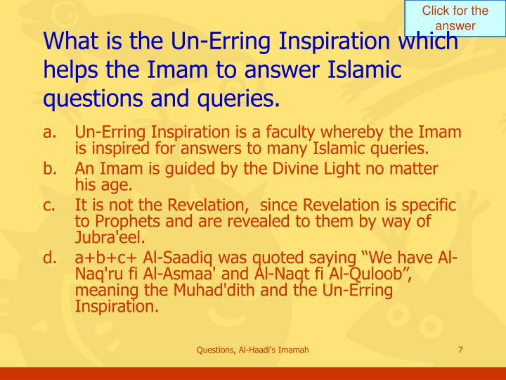 What is the Un-Erring Inspiration which helps the Imam to answer Islamic questions and queries.