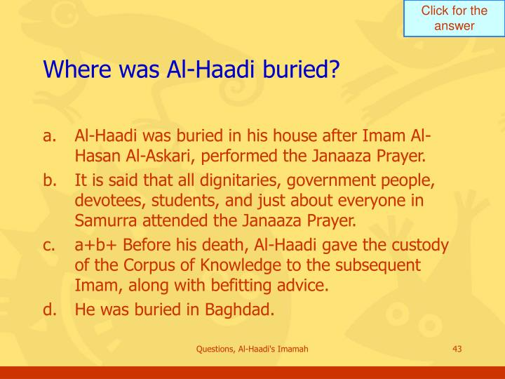 Where was Al-Haadi buried?